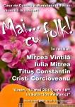 Spectacolul:  Mai cu folk in Tecuci